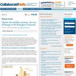 Charte des médias sociaux : les cas d'Orange et de Bouygues Telecom