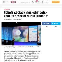 Robots sociaux: les «chatbots» vont-ils déferler sur la France ?