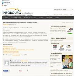 Les médias sociaux font leur entrée dans les classes | Infobourg.com – TIC, actualité, grands dossiers et ressources en éducation-Mozilla Firefox
