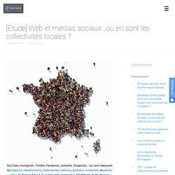 Web et médias sociaux : où en sont les collectivités locales ?