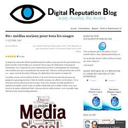 80+ médias sociaux pour tous les usages « Digital Reputation Blo
