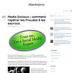 Media Sociaux : comment repérer les fraudes & les escrocs
