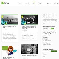 Blog de L'Œil au Carré : médias sociaux & stratégie de contenu