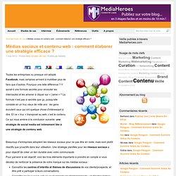 Médias Sociaux et Contenu Web : quelle stratégie efficace ?