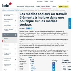 Médias sociaux au travail: 9 conseils - BDC