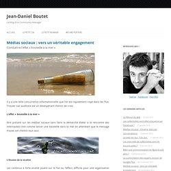 Médias sociaux : vers un véritable engagement – Libre Expression – Le blog de Jean-Daniel Boutet