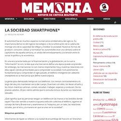 LA SOCIEDAD SMARTPHONE* – Revista Memoria