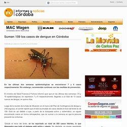 Suman 159 los casos de dengue en Córdoba