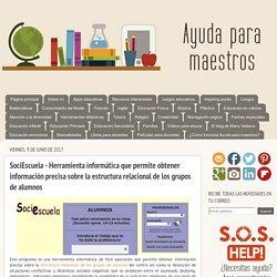 SociEscuela - Herramienta informática que permite obtener información precisa sobre la estructura relacional de los grupos de alumnos