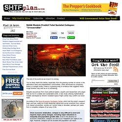 "NASA Models Predict Total Societal Collapse: ""Irreversible"""