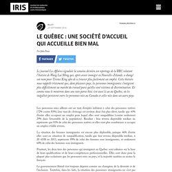 Le Québec : une société d'accueil qui accueille bien mal