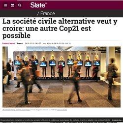 La société civile alternative veut y croire: une autre Cop21 est possible