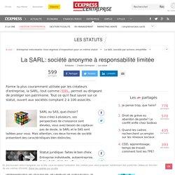 SARL : société anonyme à responsabilité limitée
