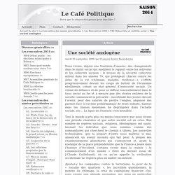 Une société anxiogène - Le Café Politique