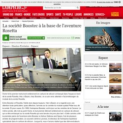 La société Boostec à la base de l'aventure Rosetta - 13/11/2014 - LaDepeche.fr