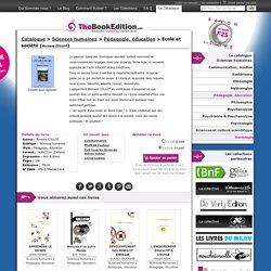Ecole et société de Bernard COLLOT sur TheBookEdition.com