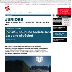 POC21, pour une société sans carbone ni déchet - L'actu des juniors