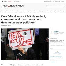 De «faits divers» àfait desociété, comment leviol est peu àpeu devenu unsujet politique