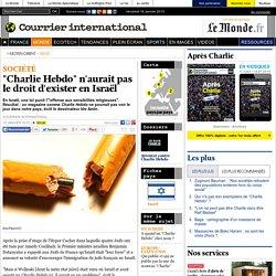 """""""Charlie Hebdo"""" n'aurait pas le droit d'exister en Israël"""