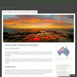 Fait de société : l'éducation en Australie