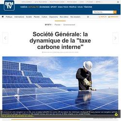 """Société Générale: la dynamique de la """"taxe carbone interne"""""""