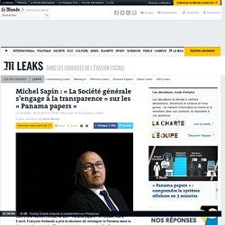 Michel Sapin : « La Société générale s'engage à la transparence » sur les «Panama papers»