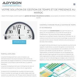 Solution gestion de temps et de présence maroc