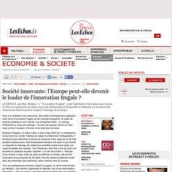 Société innovante: l'Europe peut-elle devenir le leader de l'innovation frugale