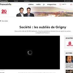 Société : les oubliés de Grigny