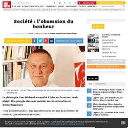Société: l'obsession du bonheur - Sud Ouest.fr