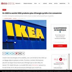 En 2020 la société IKEA produira plus d'énergie qu'elle n'en consomme