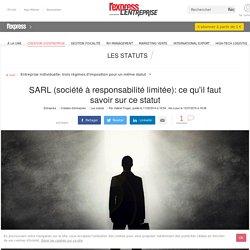 SARL (société à responsabilité limitée): ce qu'il faut savoir sur ce statut