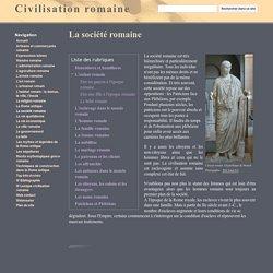 La société romaine - Civilisation romaine