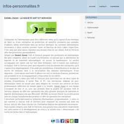 Daniel Zaoui : la société Soft et Services - infos-personnalites.fr