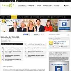 Les jeux de société - 03/03/2014 - News et vidéos en replay - La Quotidienne