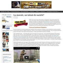 La morale, un talent de société*Le Webinet des Curiosités