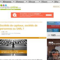 Sociétés de capitaux, sociétés de personnes ou SARL ?