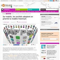 Sur mobile, les sociétés adoptent en priorité le modèle freemium