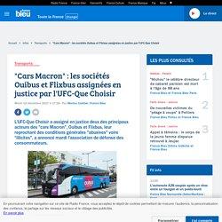 """""""Cars Macron"""" : les sociétés Ouibus et Flixbus assignées en justice par l'UFC-Que Choisir"""