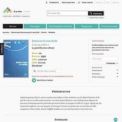 Revue Espaces et sociétés 2008/1-2, La gentrification urbaine