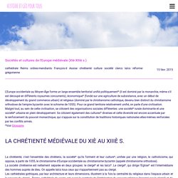 Sociétés et cultures de l'Europe médiévale (XIè-XIIIè s.) - Histoire et géographie pour tous