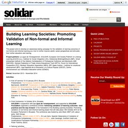 Building Learning Societies: Promoting Validation of Non-formal and Informal Learning - SOLIDAR