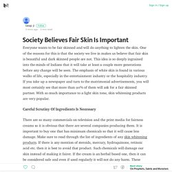 Society Believes Fair Skin Is Important