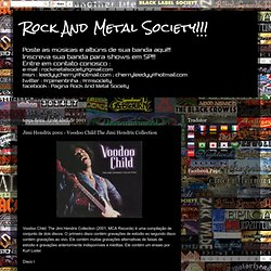 Rock And Metal Society!!!: Jimi Hendrix 2001 - Voodoo Child The Jimi Hendrix Collection