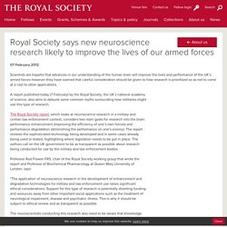 Royal Society says new neuroscience research likely to improve the lives of our armed forces