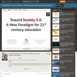 Toward Society 3.0: A New Paradigm for 21st century education