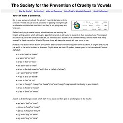 The Society for the Prevention of Cruelty to Vowels