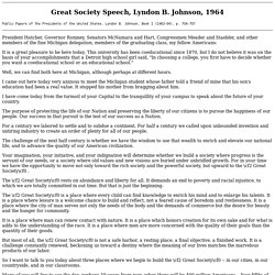 Great Society Speech, Lyndon B. Johnson, 1964