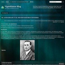 EL ANDAMIAJE Y EL SOCIOCONSTRUCTIVISMO