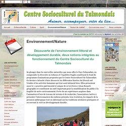 Centre Socioculturel du Talmondais (CCT, Talmont-Saint-Hilaire): Environnement/Nature